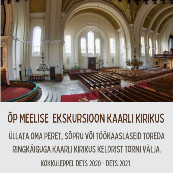 Õp Meelise ekskursioon Kaarli kirikus (kuni 15 in)